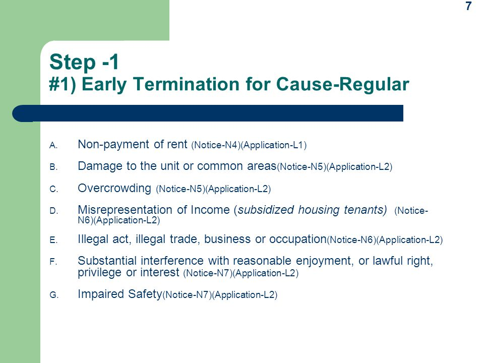 7 Step -1 #1) Early Termination for Cause-Regular A.