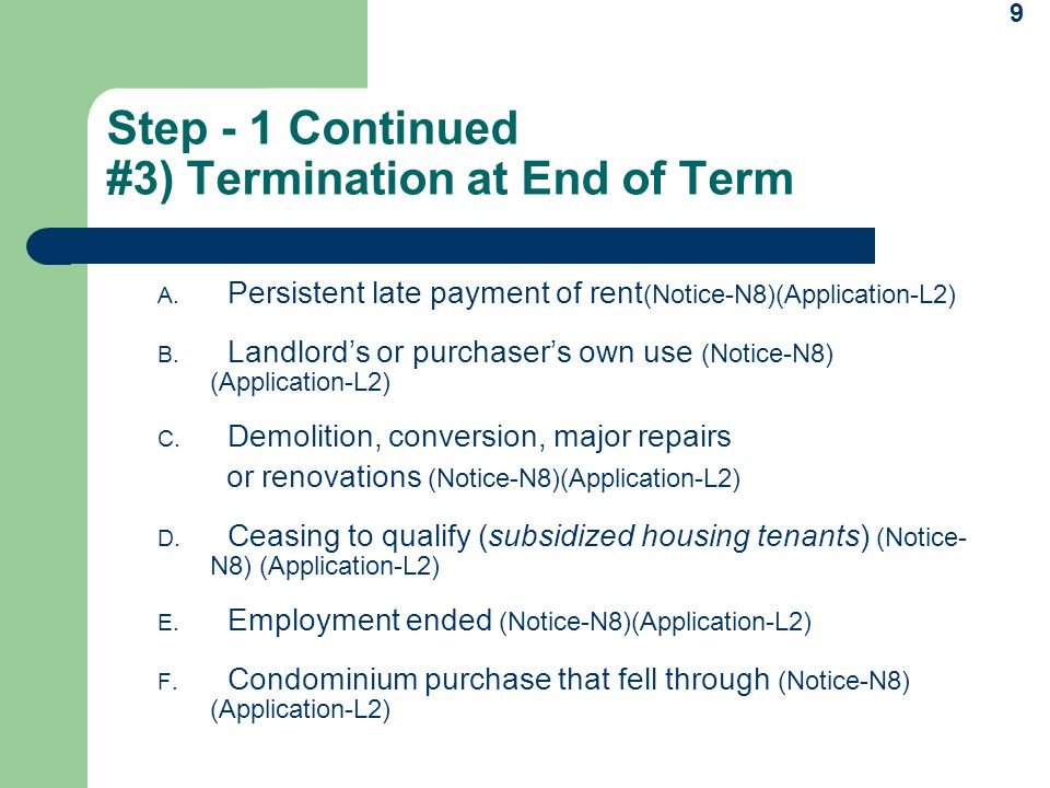 9 Step - 1 Continued #3) Termination at End of Term A.