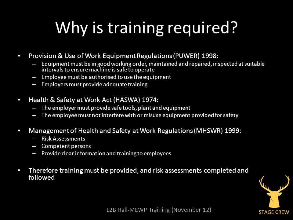 L2B Hall-MEWP Training (November 12) Why is training required.
