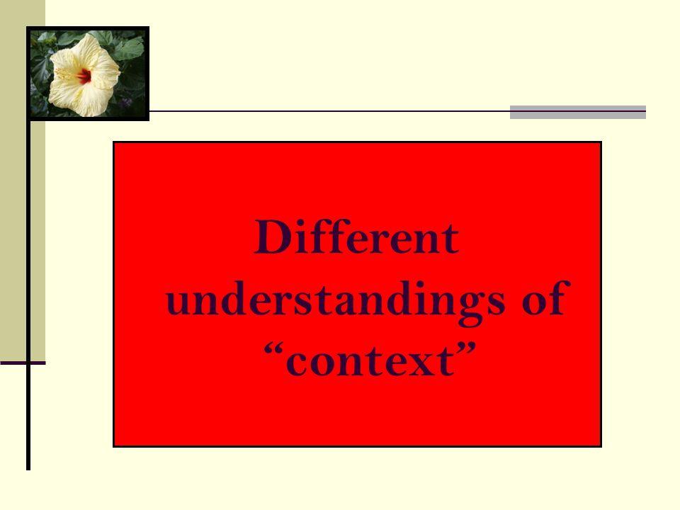 """Different understandings of """"context"""""""