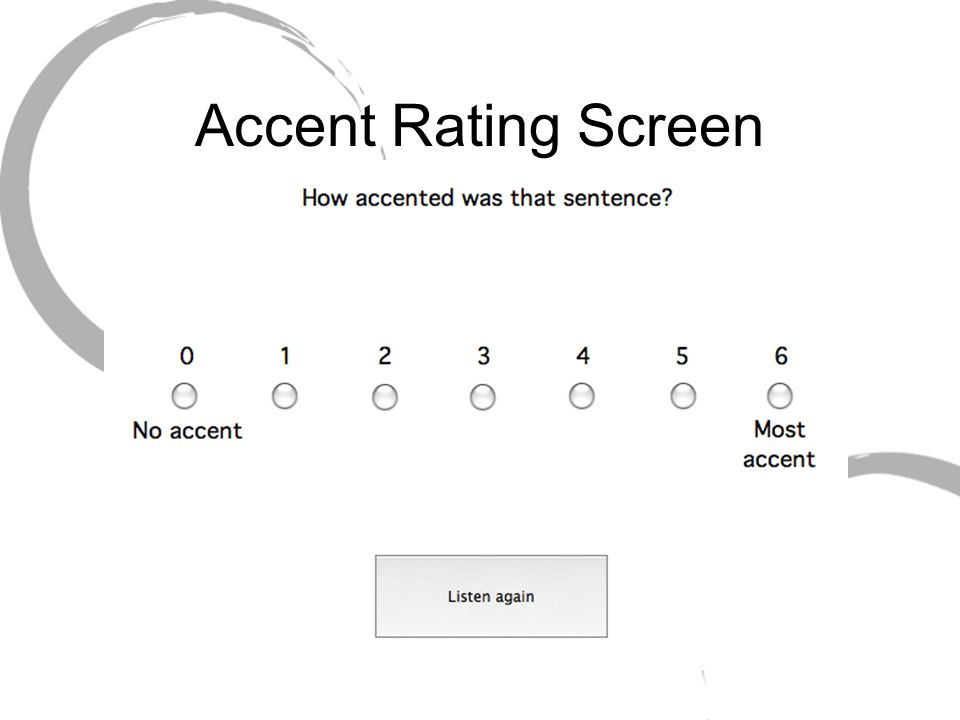 Accent Rating Screen