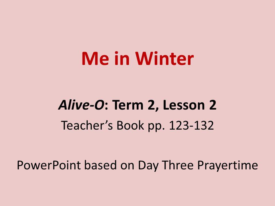 Me in Winter Alive-O: Term 2, Lesson 2 Teacher's Book pp.