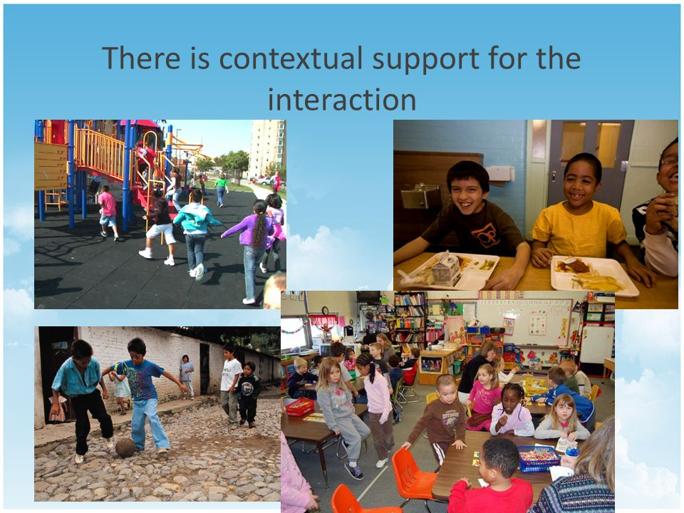 There is contextual support for the interaction