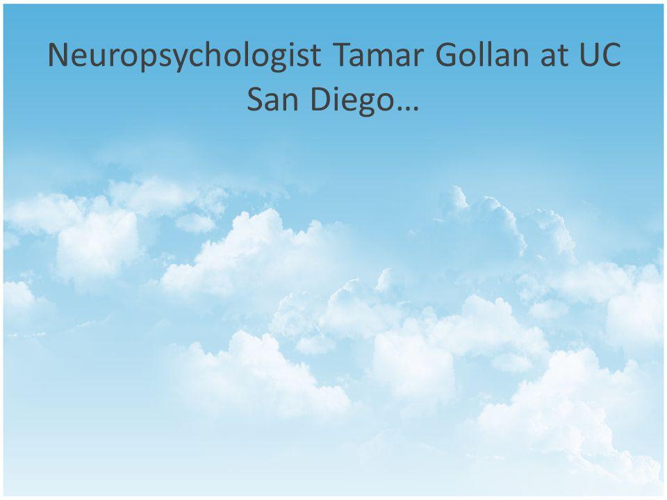 Neuropsychologist Tamar Gollan at UC San Diego…