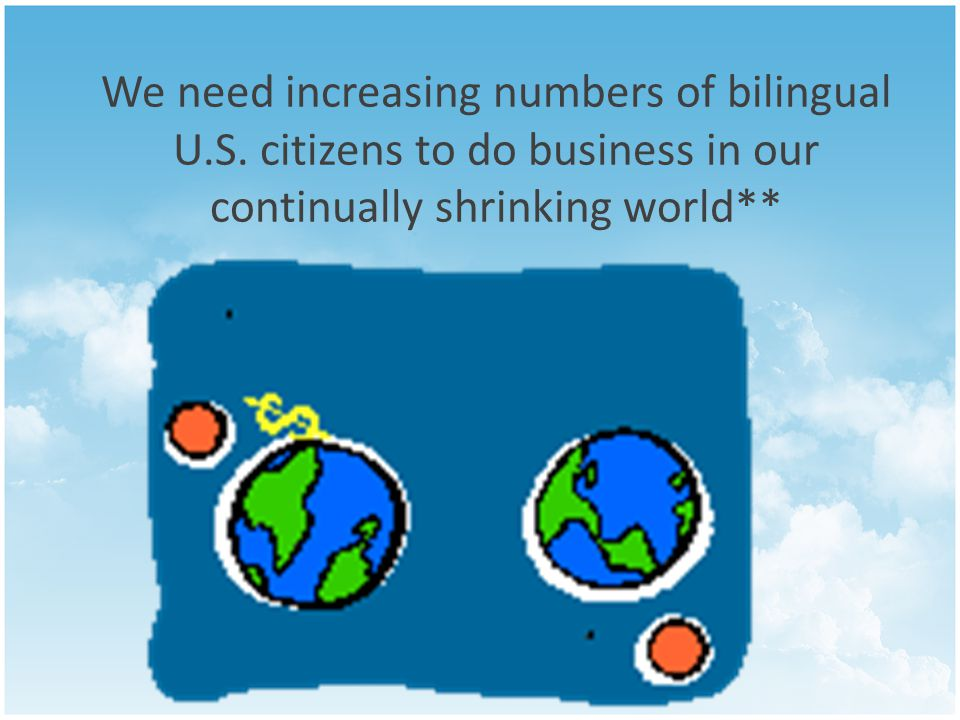 We need increasing numbers of bilingual U.S.