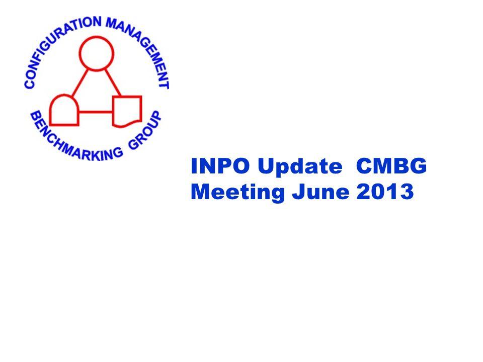 INPO Update CMBG Meeting June 2013