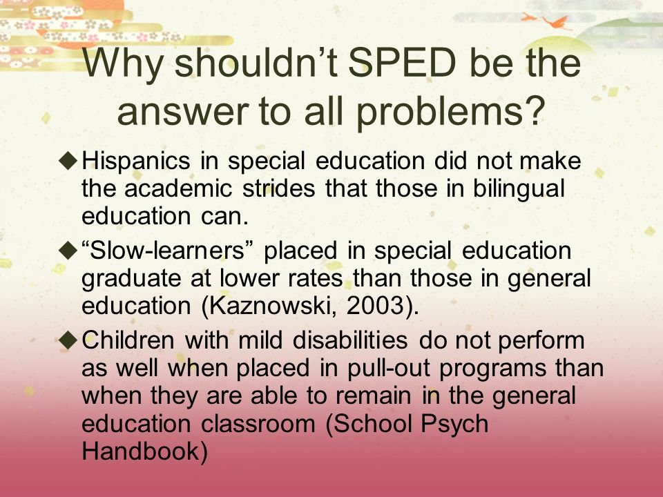 Special ed. was not devised to solve general ed.'s problems.