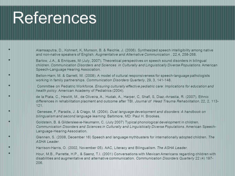 References Alamsaputra, D., Kohnert, K, Munson, B.