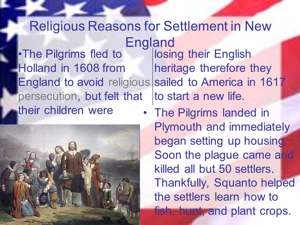 Massachusetts Due to increased persecution of Puritans and a depression in the wool industry that many Puritans worked in, they were willing to leave England to start a new life in America.