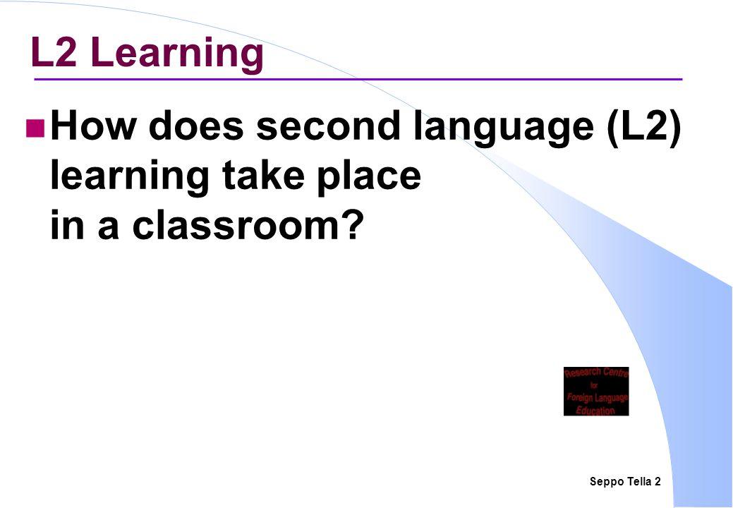 Seppo Tella 3 Classroom LL vs.