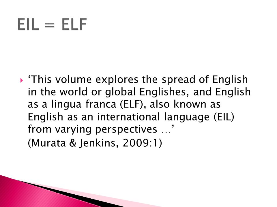  'This volume explores the spread of English in the world or global Englishes, and English as a lingua franca (ELF), also known as English as an inte