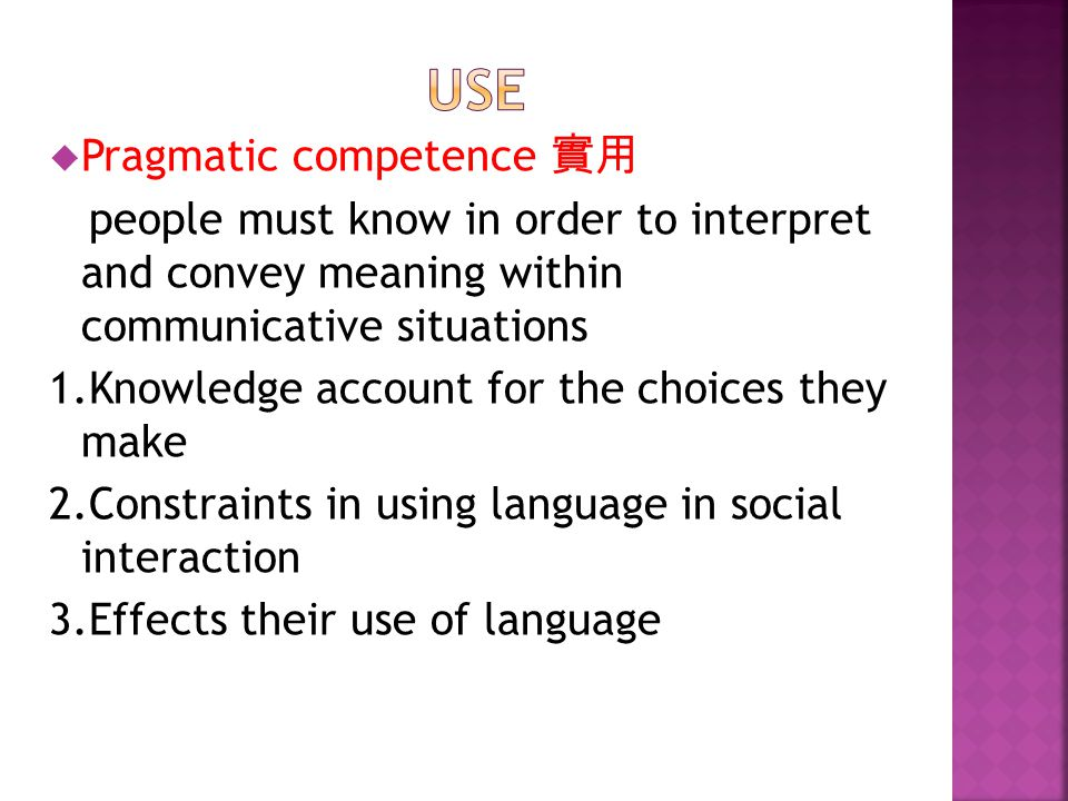 1.Language use isn't just as the production of the other domains 2.Use plays an essential role in creation, maintenance and change