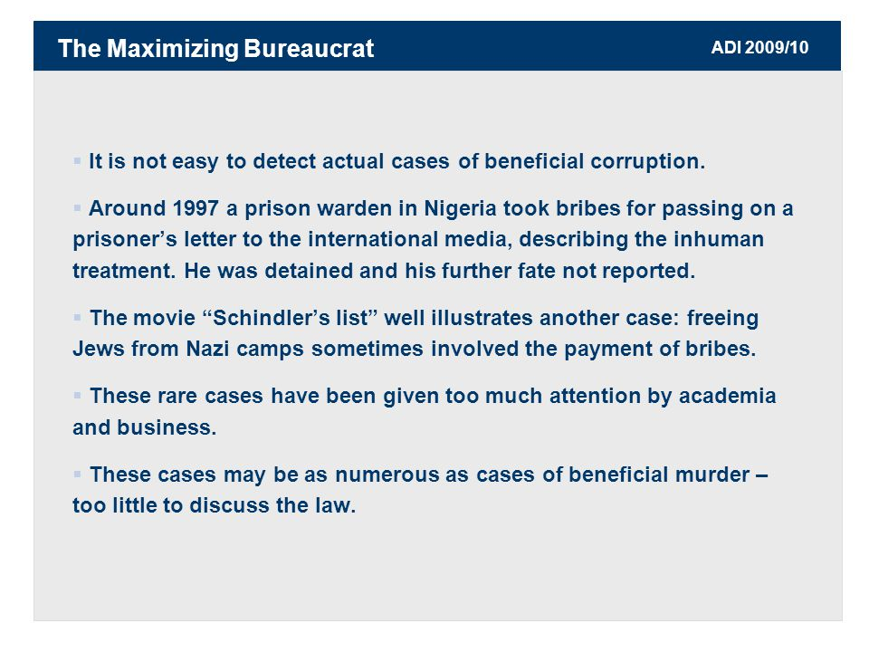 ADI 2009/10  It is not easy to detect actual cases of beneficial corruption.