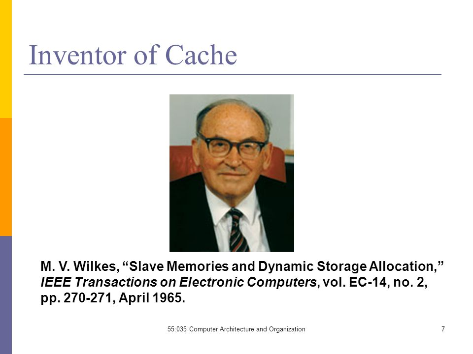 7 Inventor of Cache M. V.