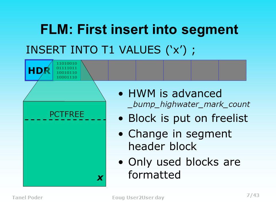 28/43 Tanel PoderEoug User2User day L3 Bitmap Block frmt: 0x02 chkval: 0x0000 type: 0x22=THIRD LEVEL BITMAP BLOCK Dump of Third Level Bitmap Block number: 107, next : 0x00000000 L2 Ranges : -------------------------------------------------------- 0x07112f1e 0x071154c6 0x07117a6e 0x0711a016 0x0711c5be 0x0711eb66 0x0712110e 0x071236b6 0x07125c5e...