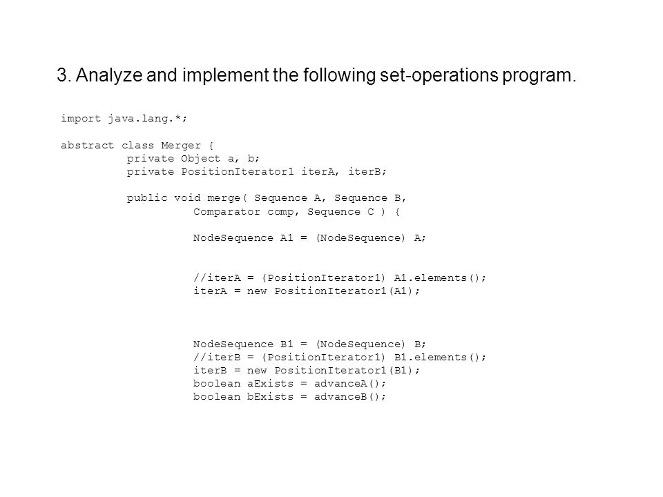3. Analyze and implement the following set-operations program.
