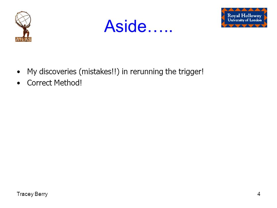 Tracey Berry4 Aside….. My discoveries (mistakes!!) in rerunning the trigger! Correct Method!