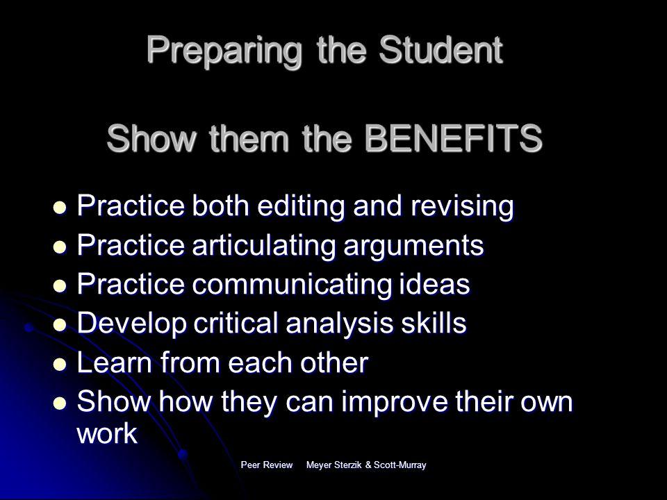 Peer Review Meyer Sterzik & Scott-Murray So How Do We Use Them.