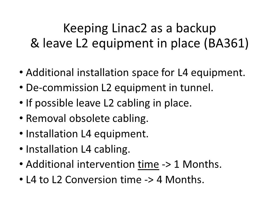 Additional installation space for L4 equipment. De-commission L2 equipment in tunnel.