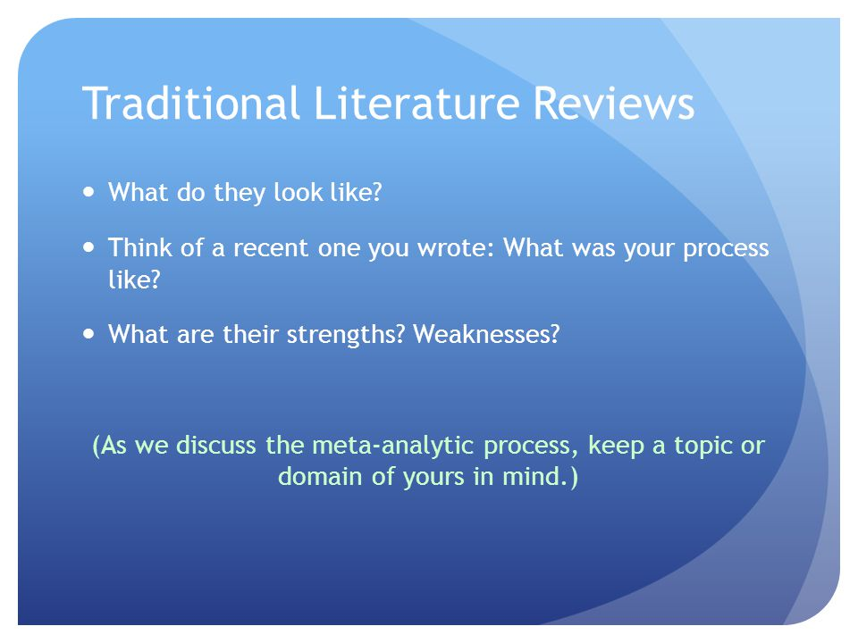 Traditional Literature Reviews What do they look like.