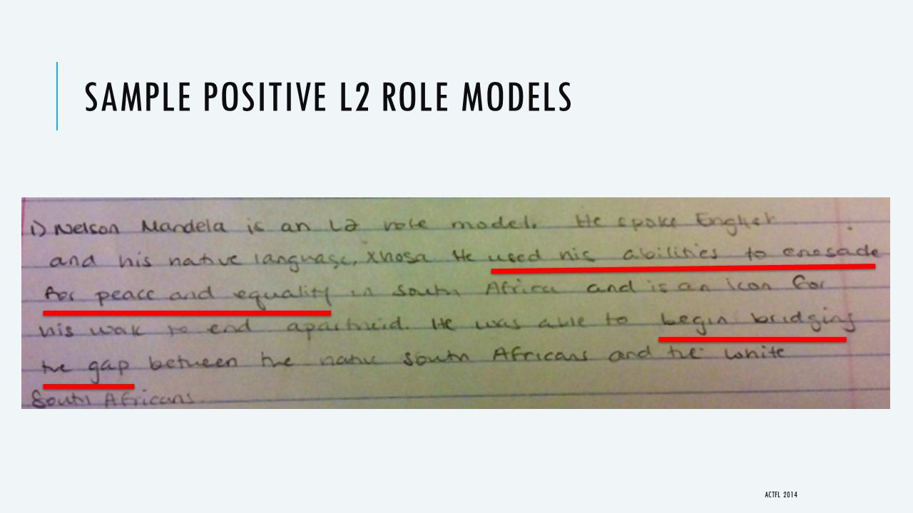 SAMPLE POSITIVE L2 ROLE MODELS ACTFL 2014