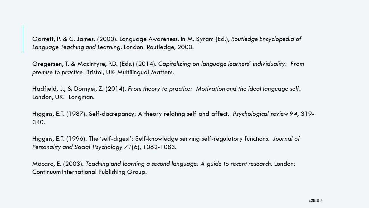 Garrett, P. & C. James. (2000). Language Awareness.