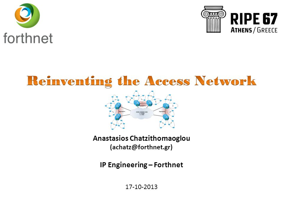 Anastasios Chatzithomaoglou IP Engineering – Forthnet