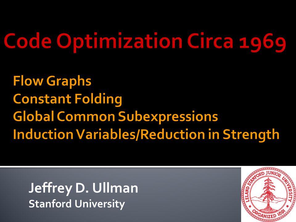 Jeffrey D. Ullman Stanford University