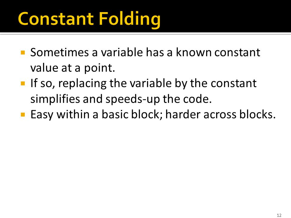 12  Sometimes a variable has a known constant value at a point.
