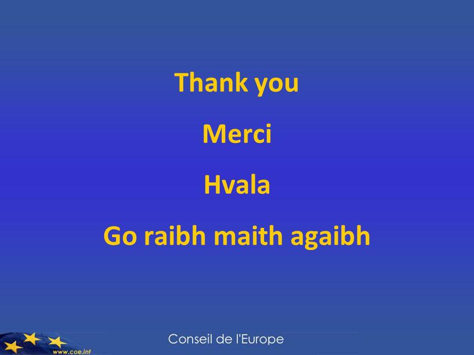 Thank you Merci Hvala Go raibh maith agaibh