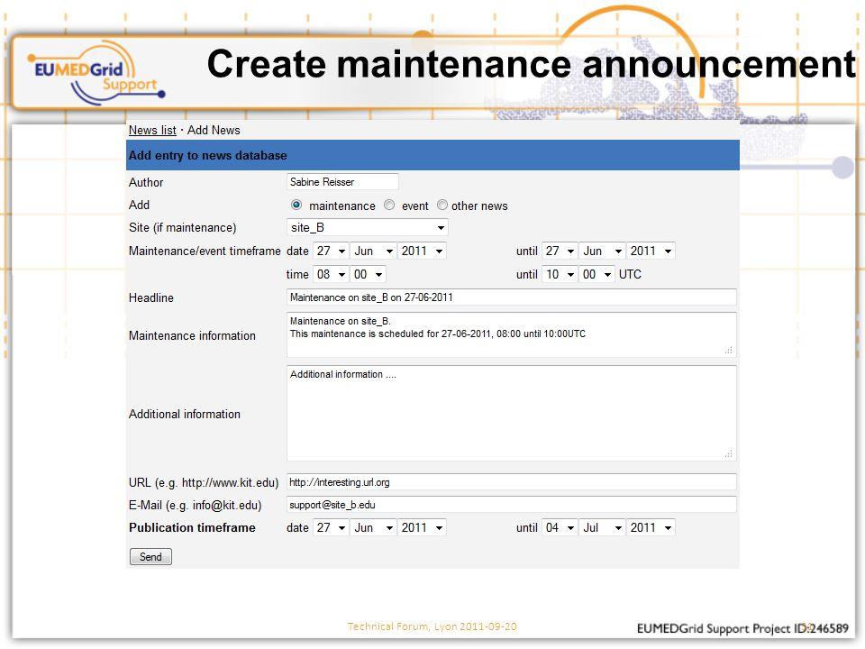 Create maintenance announcement Technical Forum, Lyon 2011-09-2031