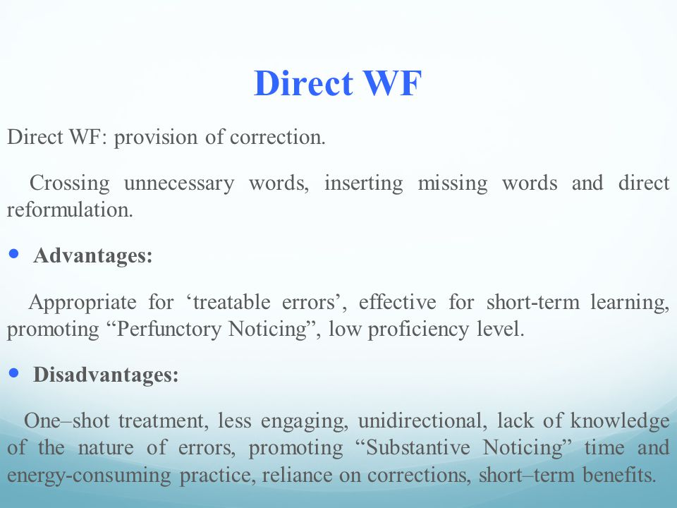 Direct WF Direct WF: provision of correction.