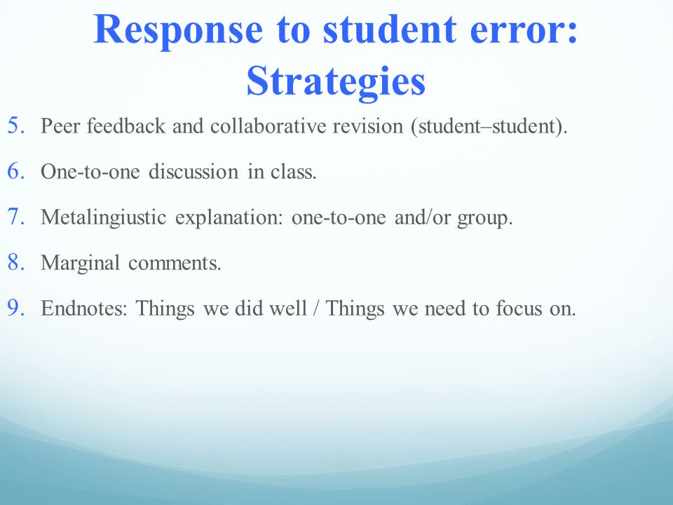 Response to student error: Strategies 5.