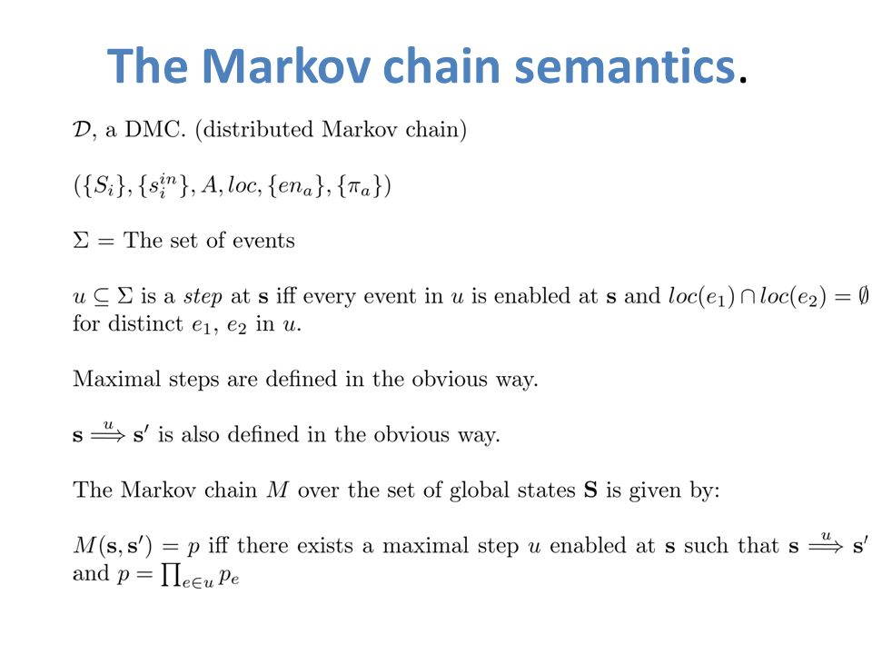 The Markov chain semantics.
