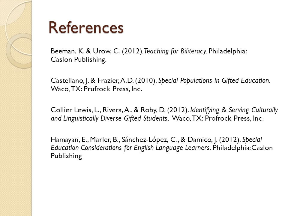 References Beeman, K. & Urow, C. (2012). Teaching for Biliteracy.