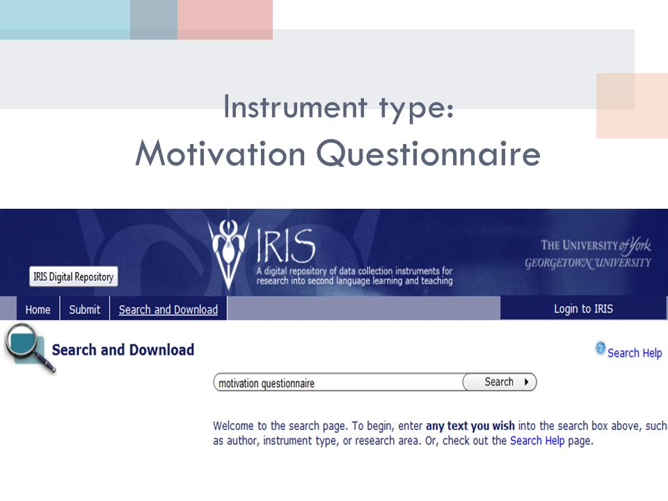 Instrument type: Motivation Questionnaire