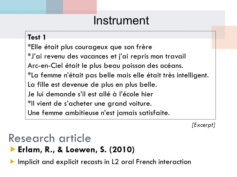 Research article [Excerpt]  Erlam, R., & Loewen, S.