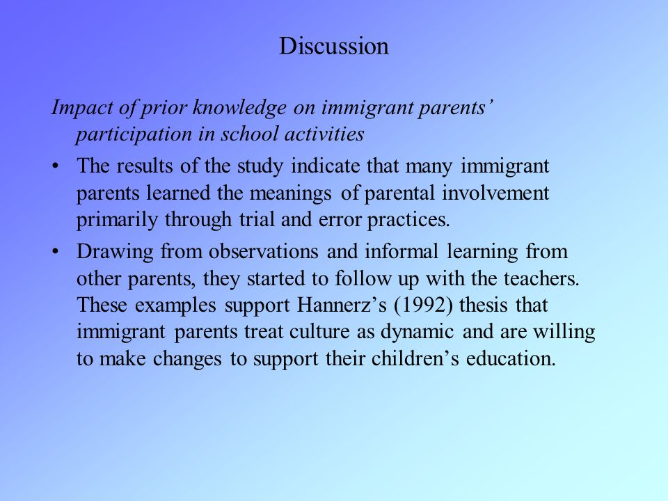Discussion Impact of prior knowledge on immigrant parents' participation in school activities The results of the study indicate that many immigrant pa