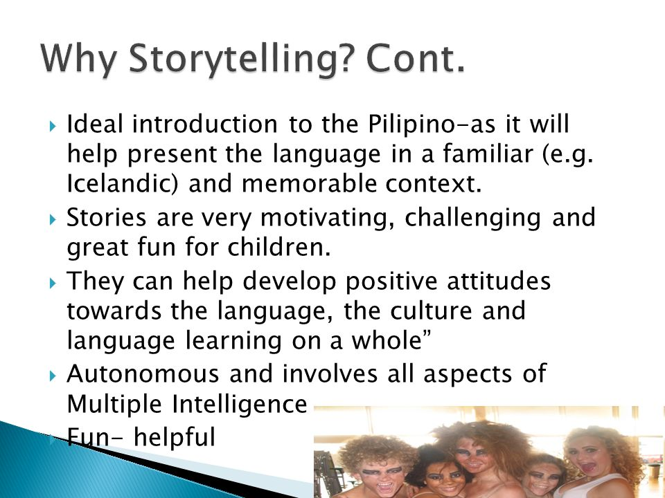  Ideal introduction to the Pilipino-as it will help present the language in a familiar (e.g.