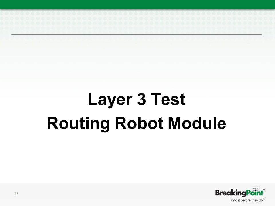 Layer 3 Test Routing Robot Module 12