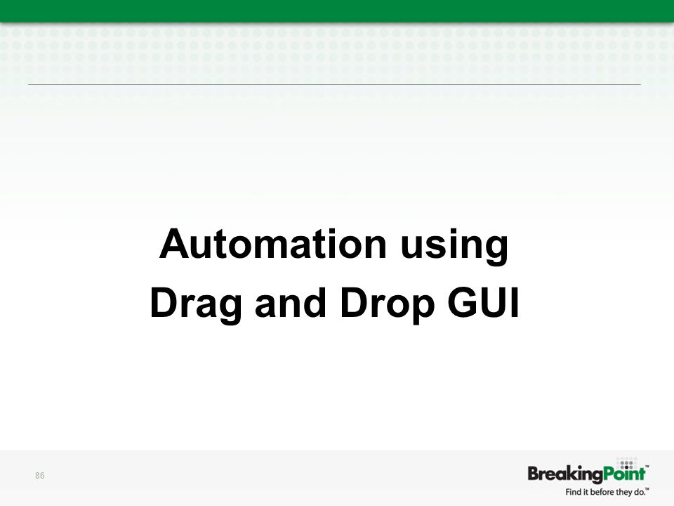 Automation using Drag and Drop GUI 86