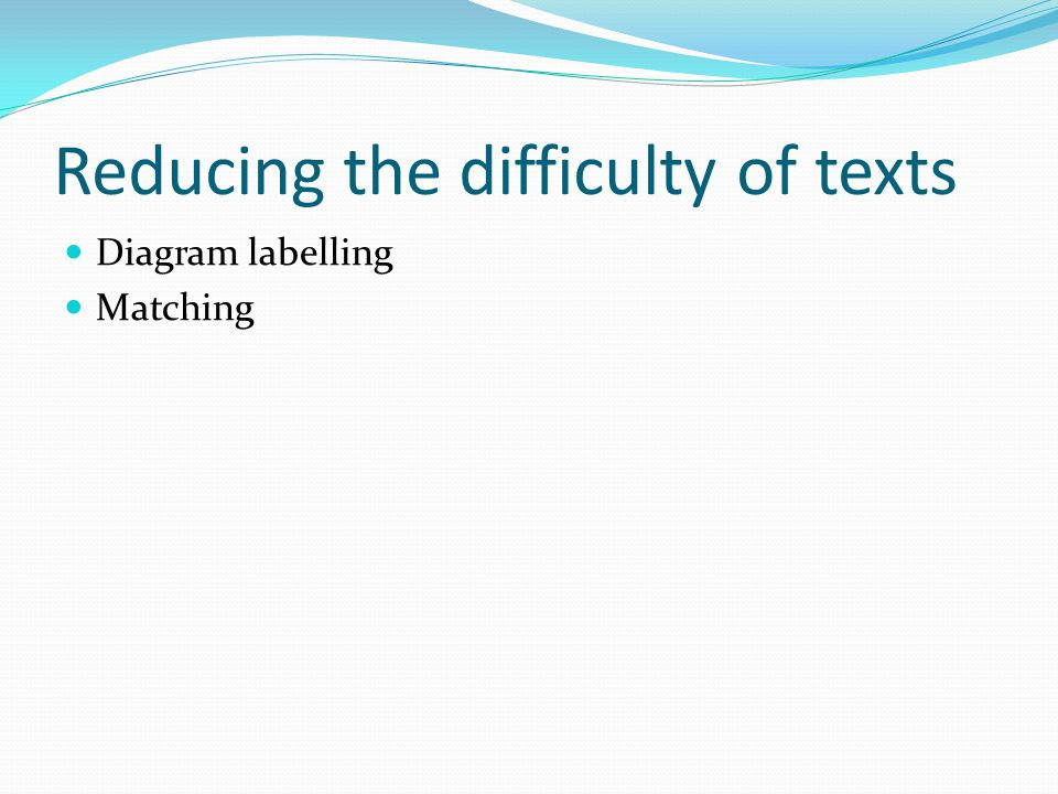 Reducing the difficulty of texts Diagram labelling Matching