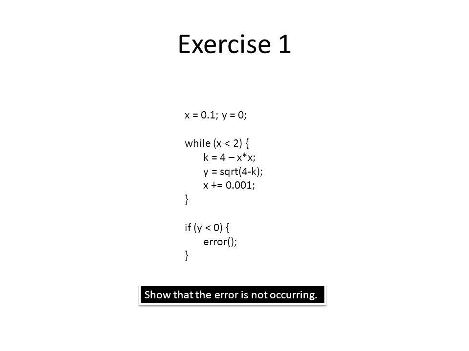 Exercise 3 The path L0,L1,L6,error is spurious.