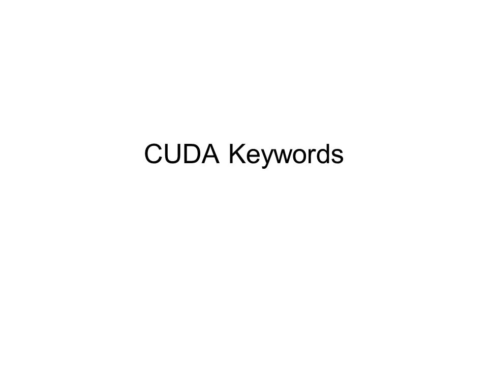 CUDA Keywords
