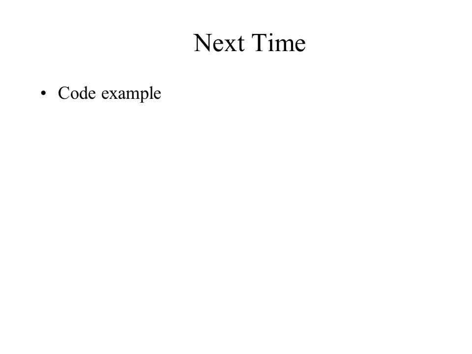 Next Time Code example