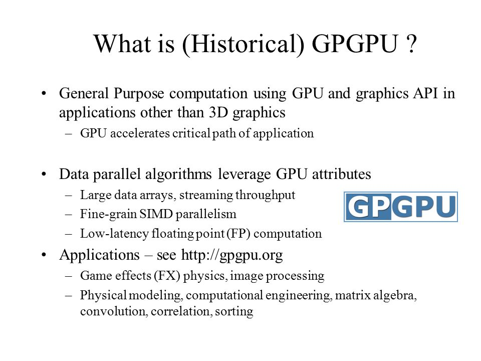What is (Historical) GPGPU .