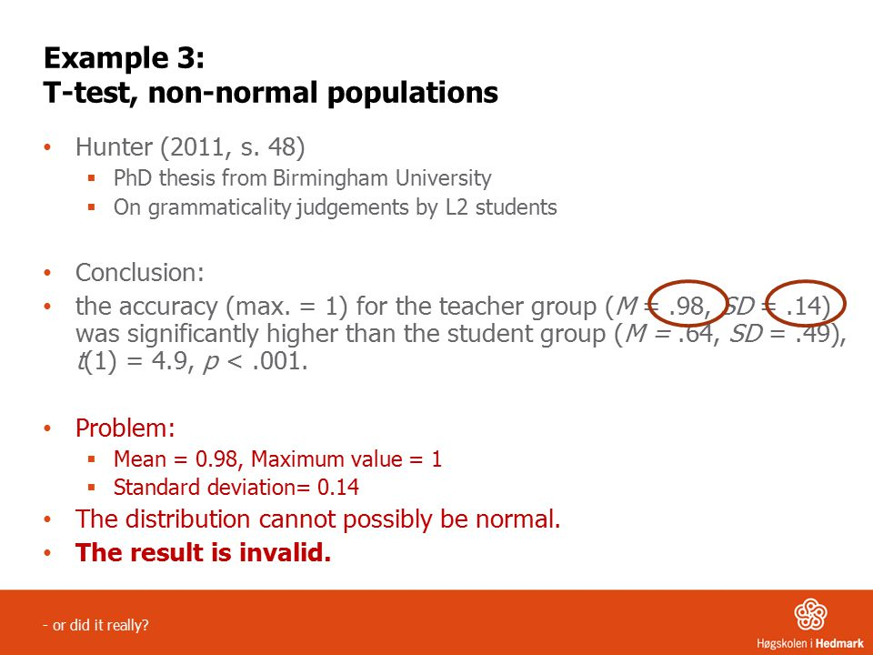 Example 3: T-test, non-normal populations Hunter (2011, s.