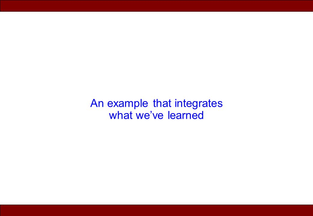 © 2010 Noah Mendelsohn An example that integrates what we've learned