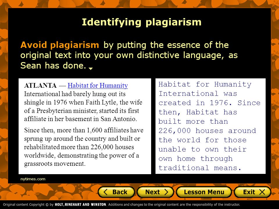 Identifying plagiarism Avoid plagiarism by putting the essence of the original text into your own distinctive language, as Sean has done.