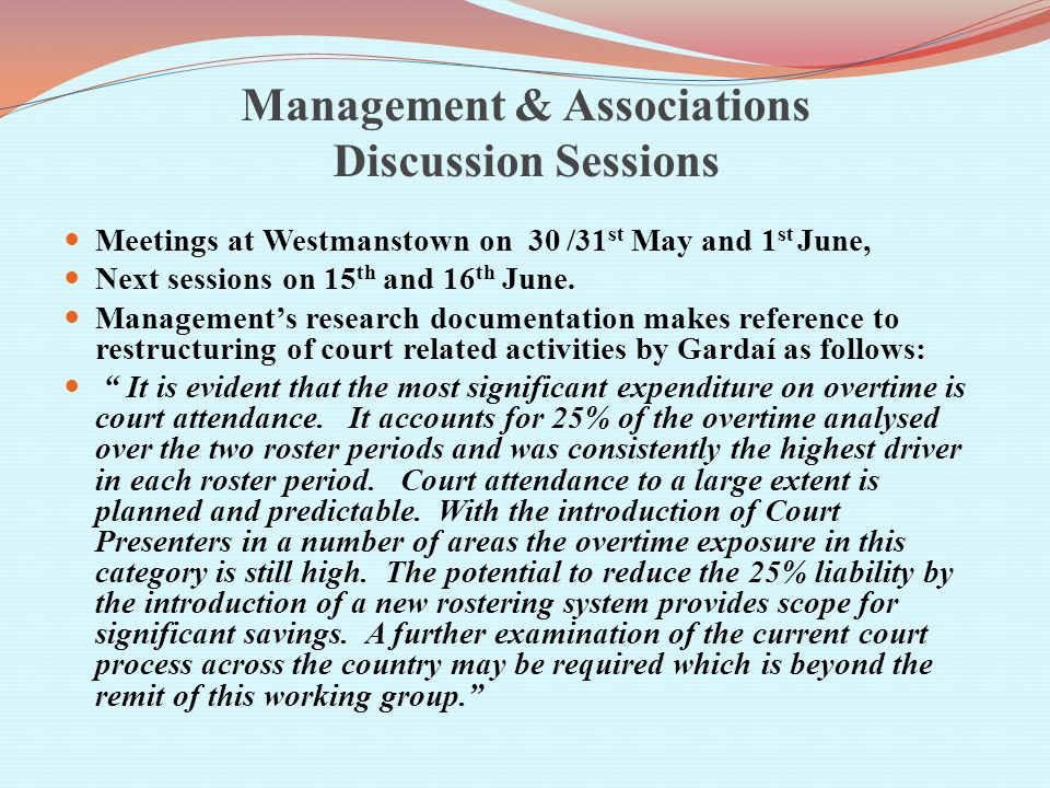 Management & Associations Discussion Sessions Meetings at Westmanstown on 30 /31 st May and 1 st June, Next sessions on 15 th and 16 th June.